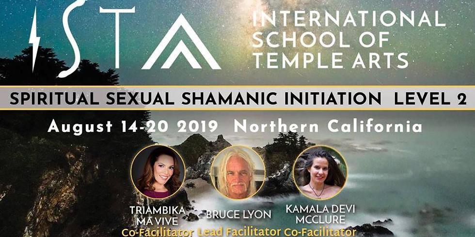 NorCal LEVEL 2 Spiritual Sexual Shamanic Initiation