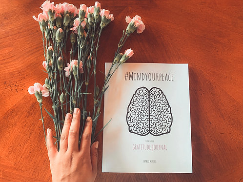 #MindYourPeace: 30 Day Gratitude Journal