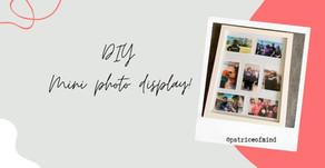 DIY: Mini-Photo Display