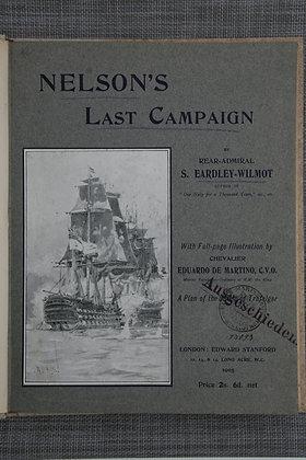 Wilmot Eardley  : Nelson Last Campaigns
