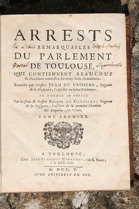 CATELAN  Arrests du parlement de Toulouse