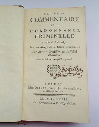 JOUSSE / Commentaires sur l'ordonnance criminelle 1670