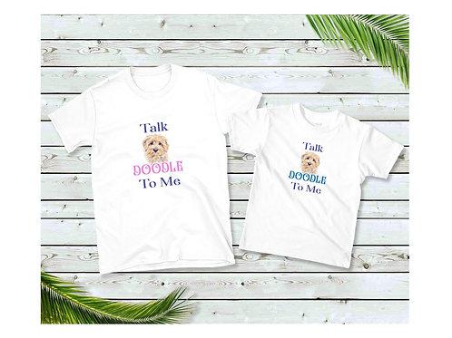 Talk Doodle To Me T shirt