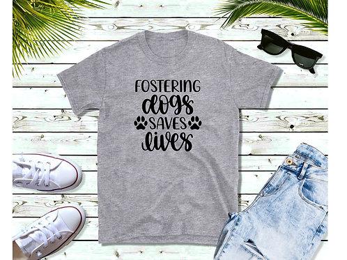 Foster Dogs T shirt