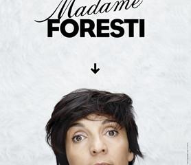"""Quand Florence Foresti devient """"Madame"""" Foresti : une belle claque de rire"""