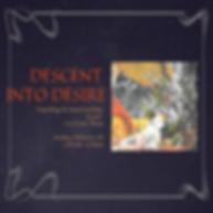 Descent into desire Insta #1.png