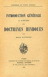 René Guénon. Introduction générale Doctrines hindoues