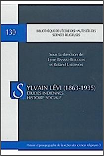 Sylvain Lévi (1863-1935)études indiennes histoire sociale