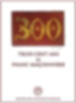 Trois cent ans des Franc-maçonnerie