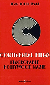 Continental films, l'incroyable Hollywood nazie