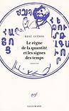 Le Règne de la Quantité (édition 2015)