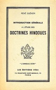 introduction générale à l'étude des doctrines hindoues René Guénon