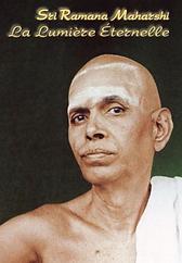 Sri Ramana Maharshi La lumière éternelle