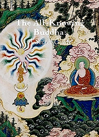 The All Knowing Buddha : A Secret Guide