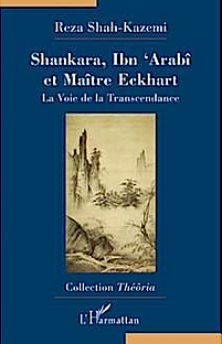 Shankara, Ibn Arabi et Maître Eckhart