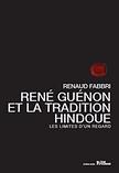 René Guénon et la tradition hindoue