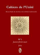 René Guénon - Cahiers de l'Unité N° 1
