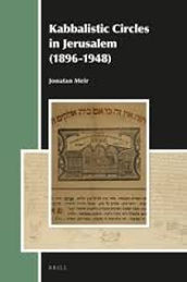 Kabbalistic Circles in Jerusalem (1896-1948)