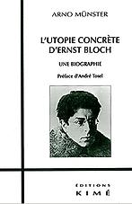 L'Utopie concrète d'Ernst Bloch