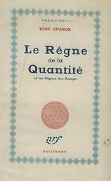 Règne de la Quantité 1ère édition 1945