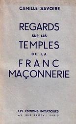 Regards sur les temples de la  Franc-Maçonnerie
