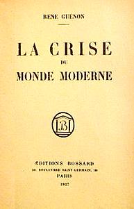 La crise du monde moderne René Guénon