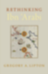 Rethinking Ibn Arabi Lipton