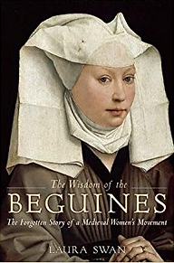 The Wisdom of the Beguines