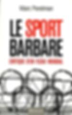 Le sport barbare par Marc Perelman
