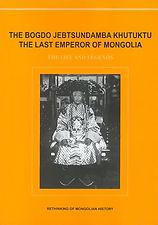 The last king of Mongolia O. Batsaikhan