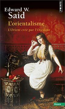Edwaed W. Said L'Orientalisme