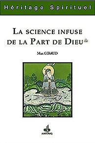 La science infuse de la part de Dieu Max Giraud