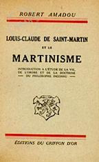 Louis-Claude de Saint-Martin et le Martinisme
