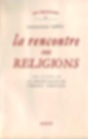 La Rencontre des Religions. J.A. Cuttat