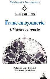 Franc-Maçonnerie, Histoire retrouvée