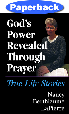 God's Power Revealed Through Prayer
