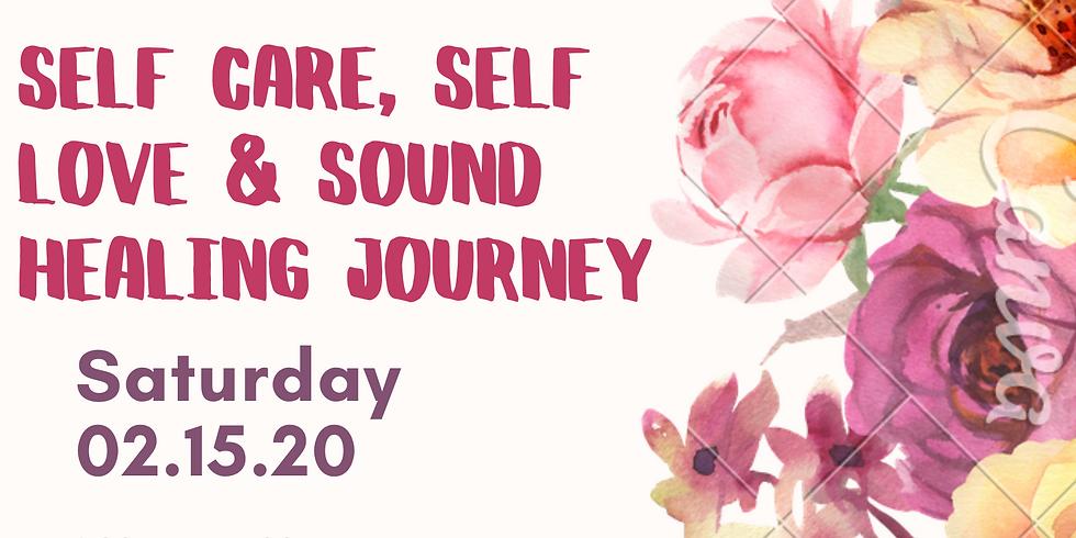 Self Care, Self Love & Sound Healing Journey!