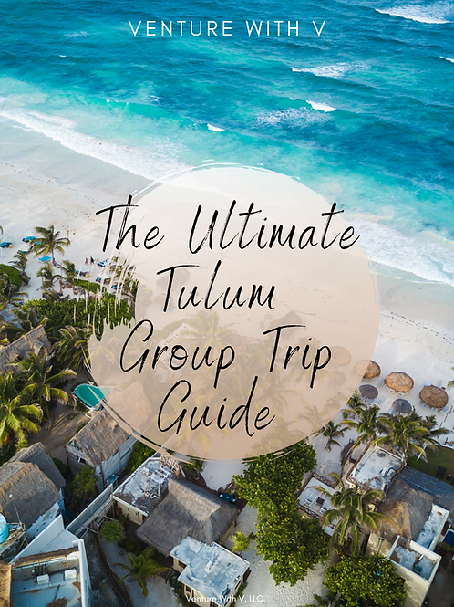 The Ultimate Tulum Group Trip Guide