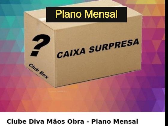 Clube Diva Box Mãos Obra - Plano Mensal