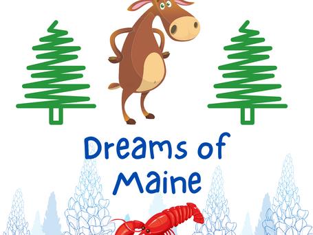 Dreams of Maine