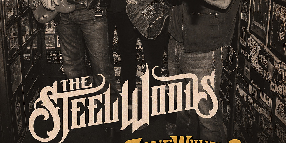 The Steel Woods with Zane Williams FREE Show!