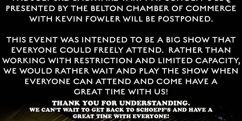 POSTPONED SHOW - Kevin Fowler Friday Backyard Party presented by The Belton Chamber of Commerce