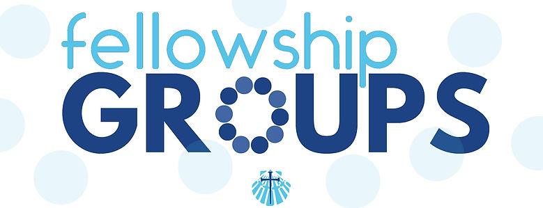 fellowship groups.jpg
