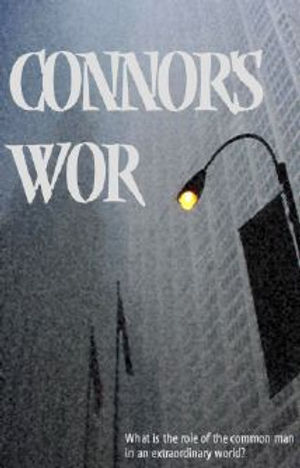 Connor's Wor poster