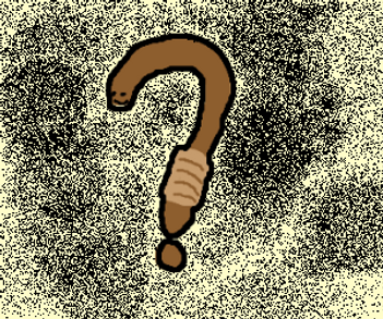 Cartoon: Worm in a question-mark pose