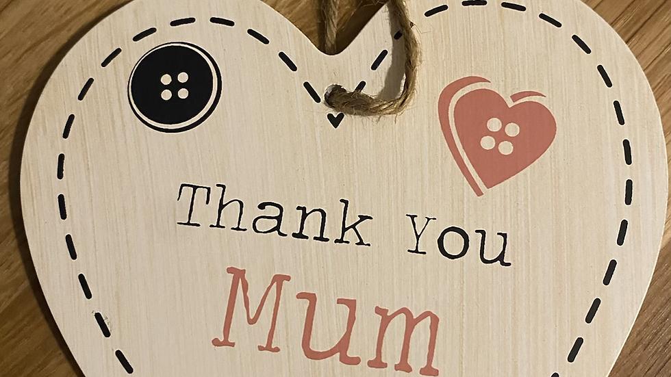 Thank you Mum Wooden Heart
