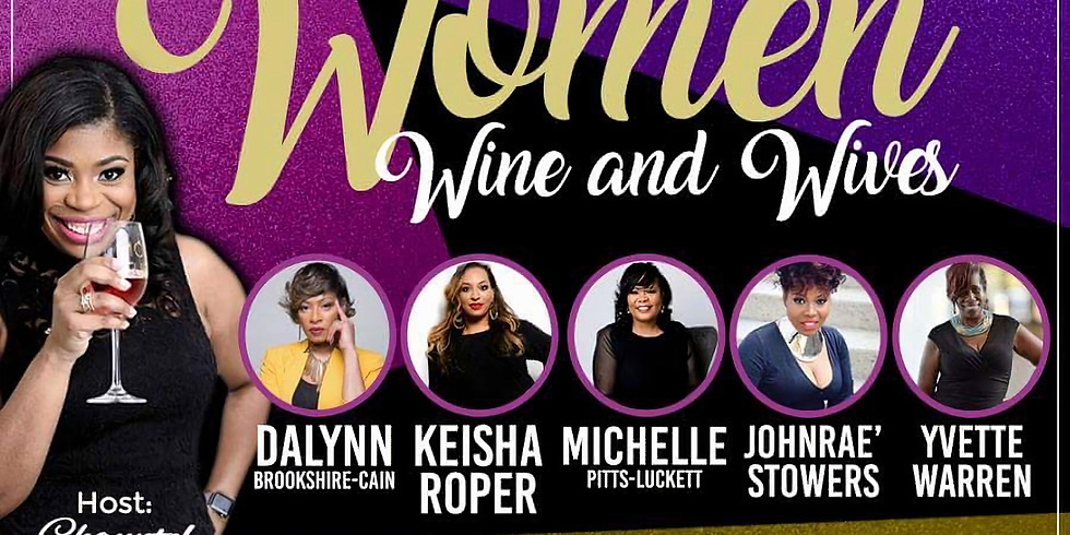 Women, Wine, and Wives