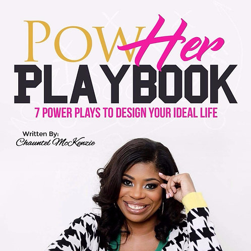 PowHER Playbook: 7 Plays to Design Your Ideal Life