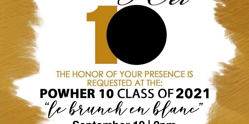 Class of 2021 PowHER 10 Ceremony and Fundraiser