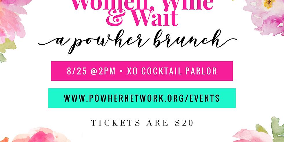 Women, Wine, & Wait: A PowHER Brunch